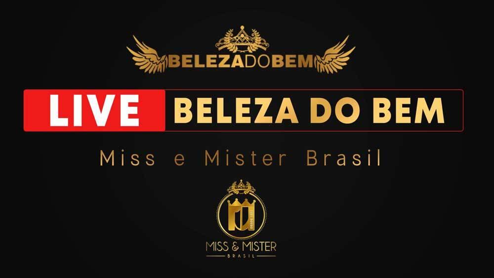 Miss e Mister Brasil realiza hoje a Live Beleza do Bem com a presença de diversos artistas e a produção de Thiago Michelasi