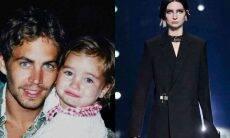 Filha de Paul Walker, astro em 'Velozes e Furiosos' estreia como modelo em Paris